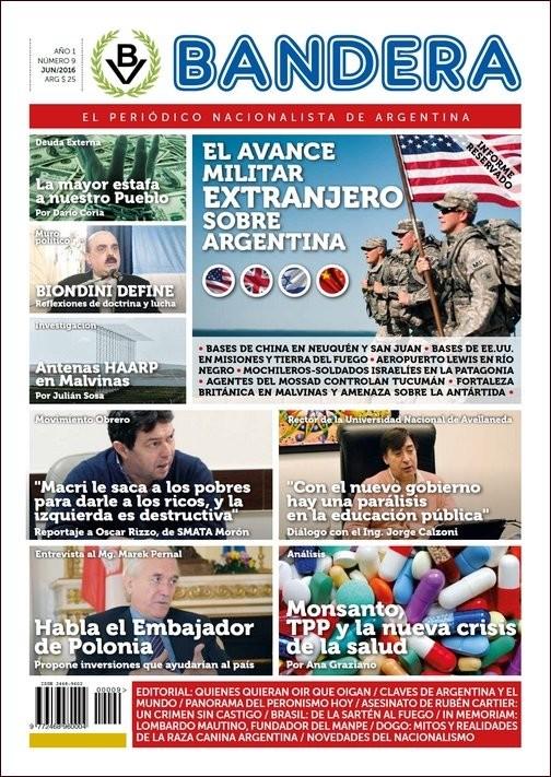 """Apareció Bandera Nº 9: """"El avance militar extranjero sobre Argentina"""" (Informe reservado)"""