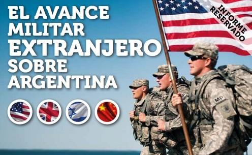 Informe: El avance militar extranjero sobre Argentina