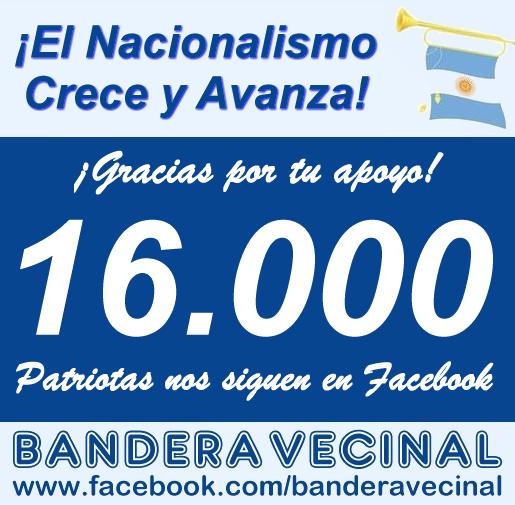 El Nacionalismo avanza: Bandera Vecinal con más de 16.000 seguidores en Facebook