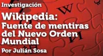 Wikipedia: Fuente de mentiras del Nuevo Orden Mundial
